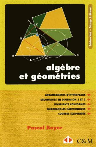 ALGEBRE ET GEOMETRIES - ARRANGEMENTS D'HYPERPLANS. DECOUPAGES EN DIMENSIONS 2 ET 3. INVARIANTS CONFO