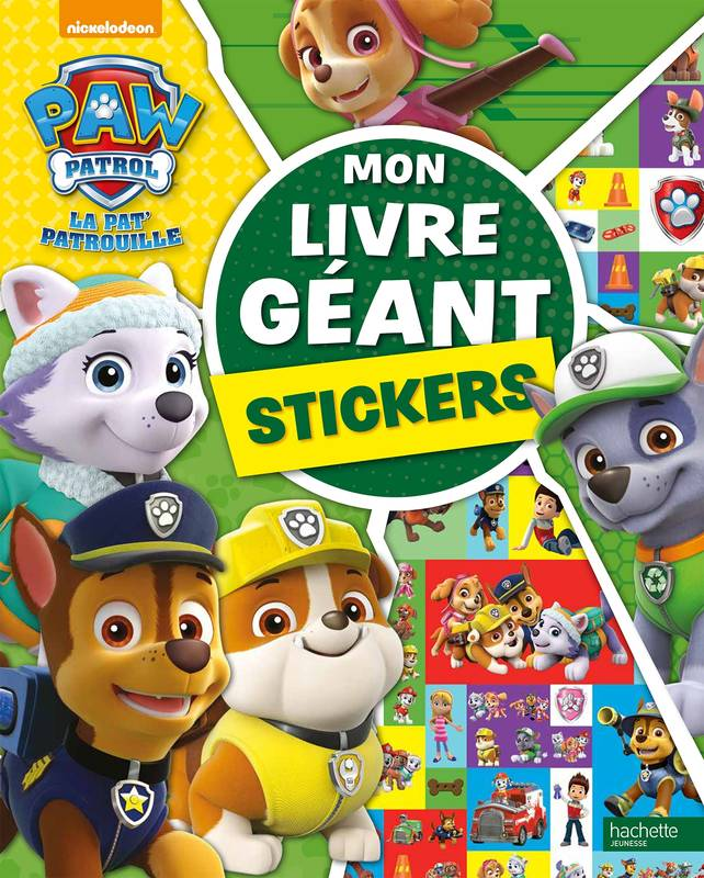 livre paw patrol la pat 39 patrouille mon livre g ant stickers collectif hachette jeunesse. Black Bedroom Furniture Sets. Home Design Ideas