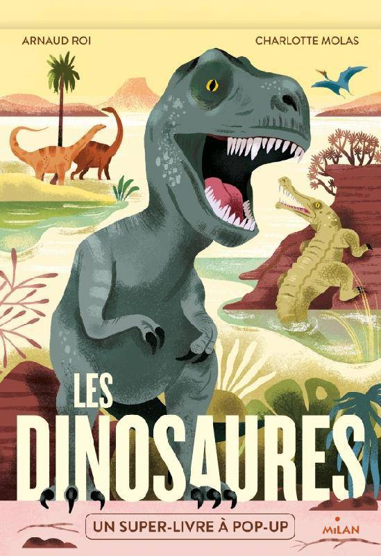 Les dinosaures, Un super-livre à pop-up !