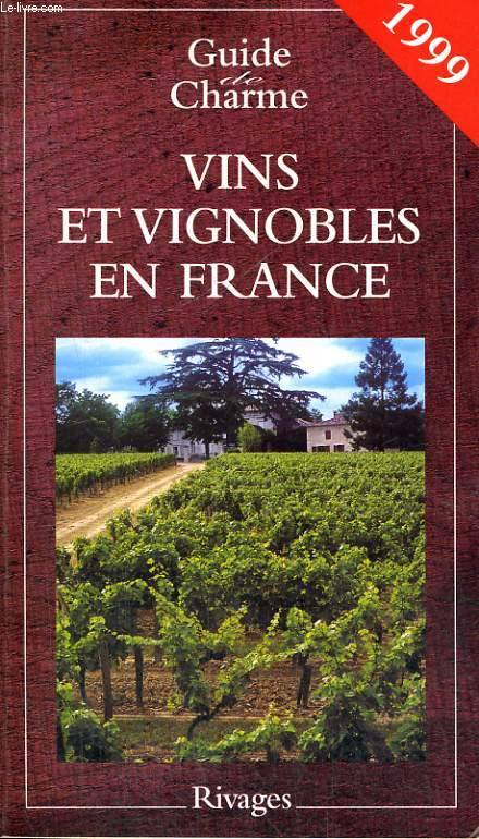 livre vins et vignobles en france 1999 couvreur. Black Bedroom Furniture Sets. Home Design Ideas