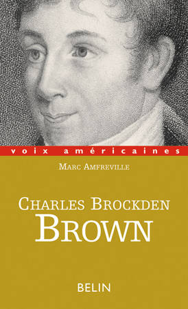 Charles Brockden Brown, la part du doute