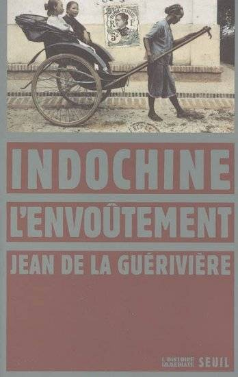INDOCHINE L'ENVOUTEMENT
