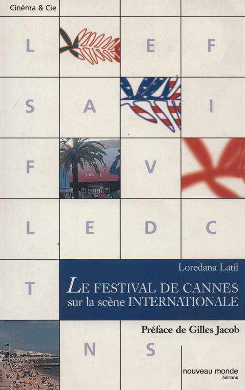 Le Festival de Cannes sur la scène internationale