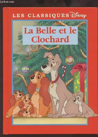 Livre La Belle Et Le Clochard Walt Disney Company France