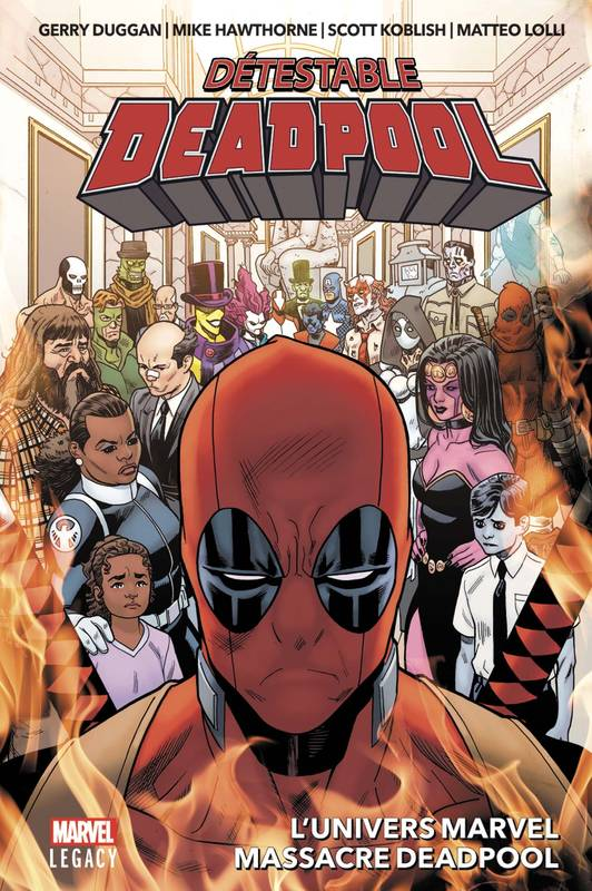Détestable Deadpool T03 : L'univers Marvel massacre Deadpool