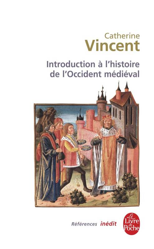 Introduction à l'histoire de l'Occident médiéval