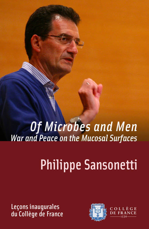 Of Microbes and Men. War and Peace on the Mucosal Surfaces, Inaugural lecture delivered on Thursday 20 November 2008