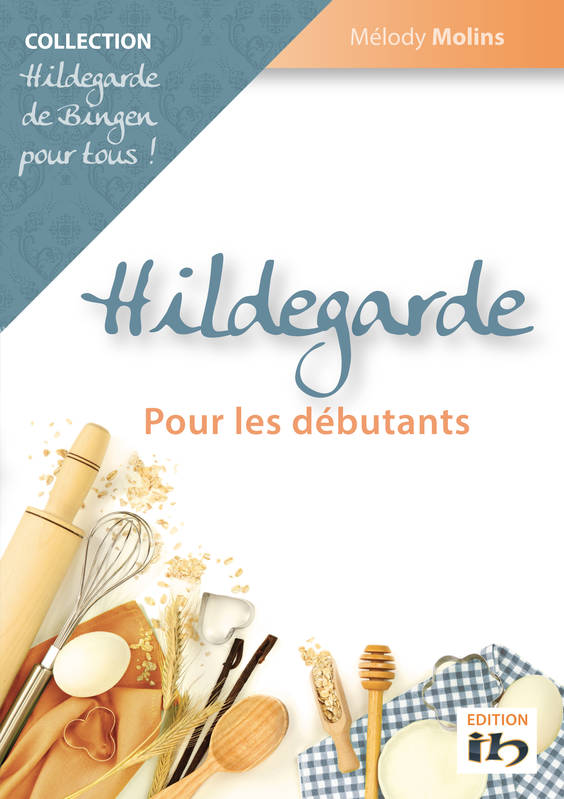 livre hildegarde pour debutant non renseign institut hildegardien 9782955155400 librairie. Black Bedroom Furniture Sets. Home Design Ideas