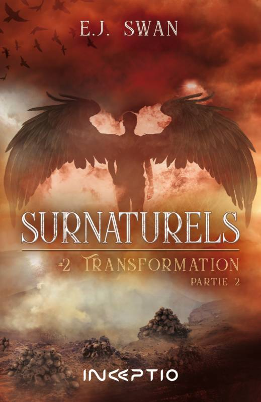 Surnaturels, #2Transformation Partie2
