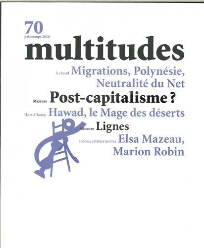 Multitudes N°70 Post-Capitalisme ? - printemps 2018