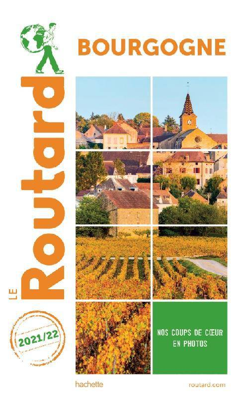 Guide du Routard Bourgogne 2021/22
