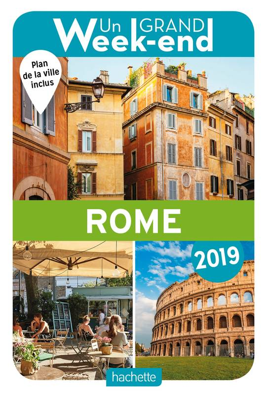 Guide Un Grand Week-end à Rome 2019