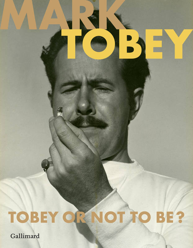 Mark Tobey / Tobey or not to be ? : exposition, Paris, Galerie Jeanne Bucher Jaeger, du 16 octobre 2