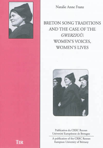 BRETON SONGS TRADITIONS AND THE CASE OF, women's voices, women's lives