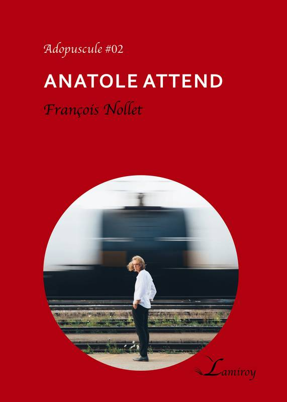 Anatole attend