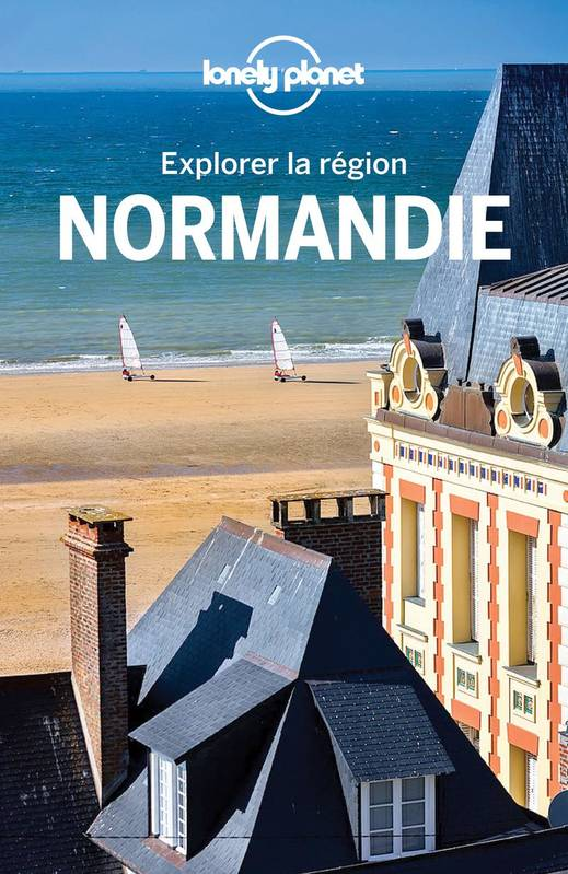 Normandie, Explorer la région