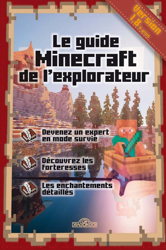 Le guide Minecraft de l'explorateur