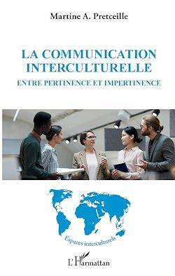 La communication interculturelle, Entre pertinence et impertinence