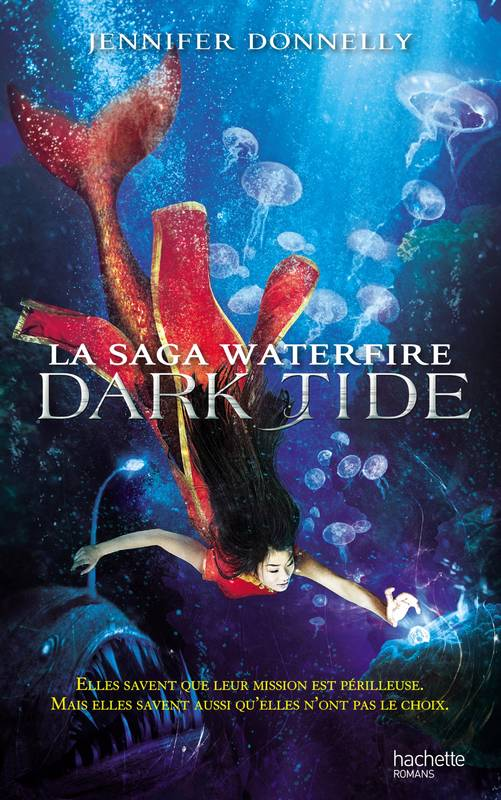 La Saga Waterfire, Tome 3 : Dark Tide