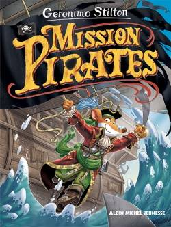 Le voyage dans le temps / Mission pirates, Mission pirates