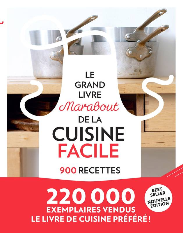 Livre le grand livre de la cuisine facile collectif for La cuisine facile