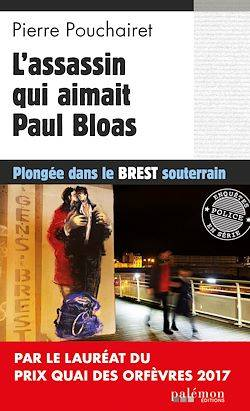 L'assassin qui aimait Paul Bloas
