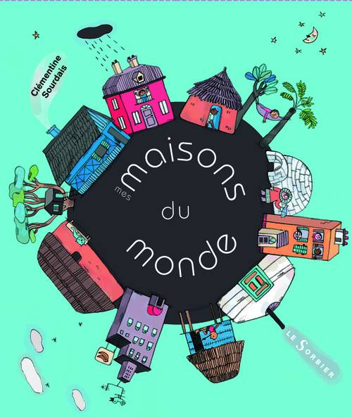 livre mes maisons du monde sourdais clementine sorbier ethniques 9782732039558 librairie. Black Bedroom Furniture Sets. Home Design Ideas