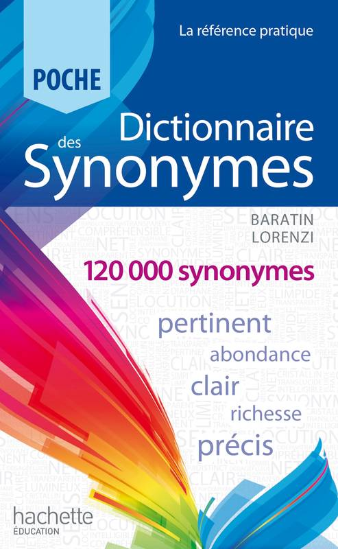 livre dictionnaire des synonymes marc baratin marianne baratin lorenzi hachette ducation. Black Bedroom Furniture Sets. Home Design Ideas