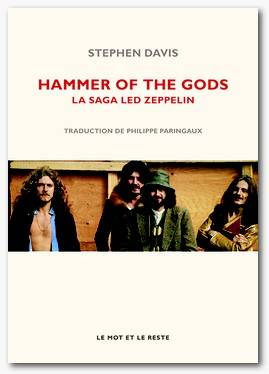 Hammer of the gods, La saga Led Zeppelin