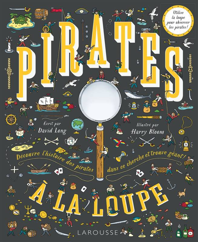 Pirates à la loupe