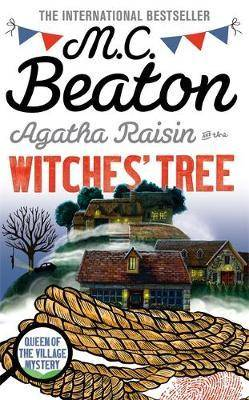 agatha raisin and the Witches'tree