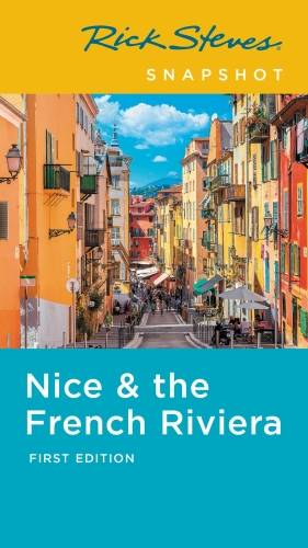 Rick Steves Snapshot Nice & the French Riviera