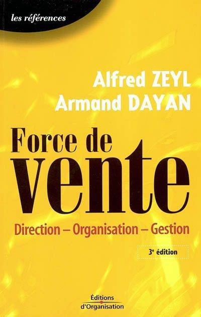 Force de vente, direction, organisation, gestion