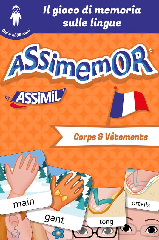 Assimemor - Le mie prime parole in francese: Corps et Vêtements