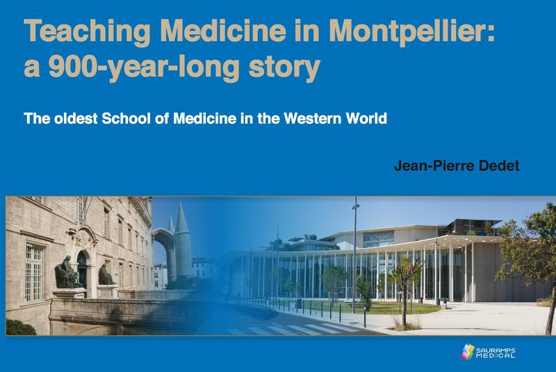 Teaching medicine in Monptellier, a 900-year-long story, The oldest school of medicine in the western world