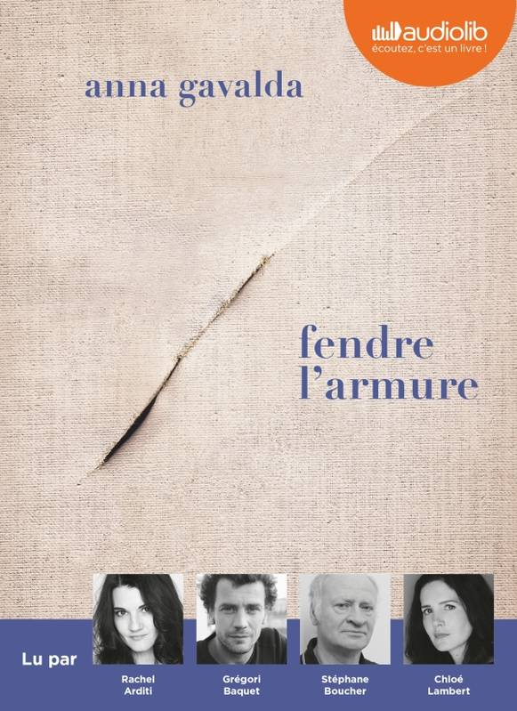Fendre l'armure, Livre audio 1 CD MP3