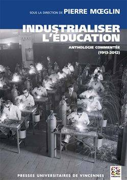 Industrialiser l'éducation
