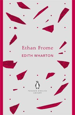 Ethan Frome: Penguin English Library