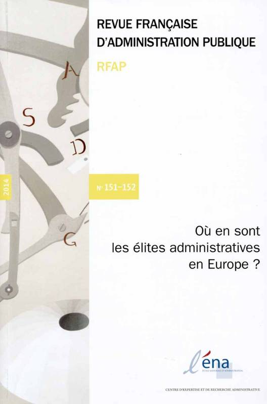 OU EN SONT LES ELITES ADMINISTRATIVES EN EUROPE ?