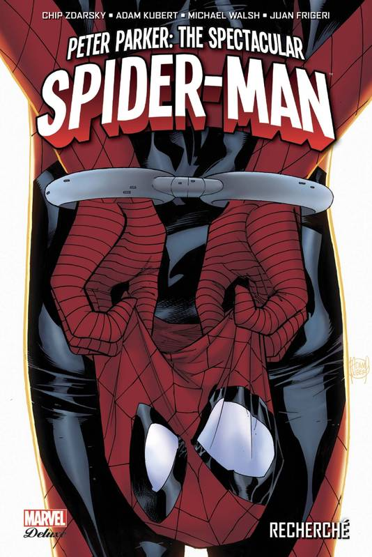Peter Parker: The Spectacular Spider-Man T01