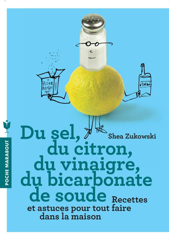 livre du sel du citron du vinaigre du bicarbonate de soude shea zukowski marabout vie. Black Bedroom Furniture Sets. Home Design Ideas