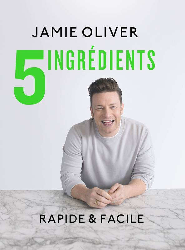 livre 5 ingredients rapide facile jamie oliver hachette pratique cuisine 9782016258002. Black Bedroom Furniture Sets. Home Design Ideas