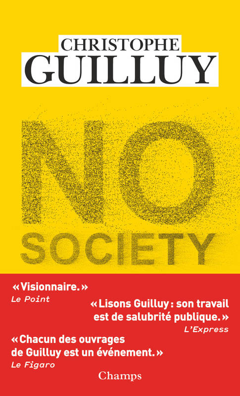 NO SOCIETY - LA FIN DE LA CLASSE MOYENNE OCCIDENTALE