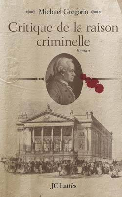 Critique de la raison criminelle, roman
