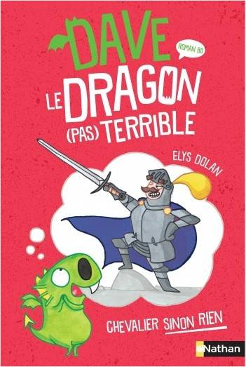 DAVE LE DRAGON (PAS) TERRIBLE - TOME 1 CHEVALIER SINON RIEN - VOL01