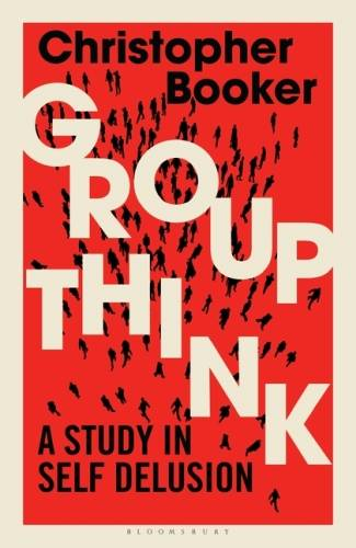 Groupthink, A Study in Self Delusion