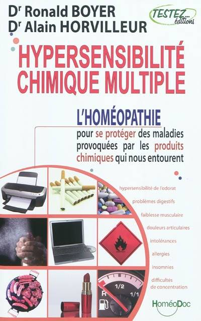 livre hypersensibilite chimique multiple l 39 hom opathie pour se prot ger des maladies. Black Bedroom Furniture Sets. Home Design Ideas