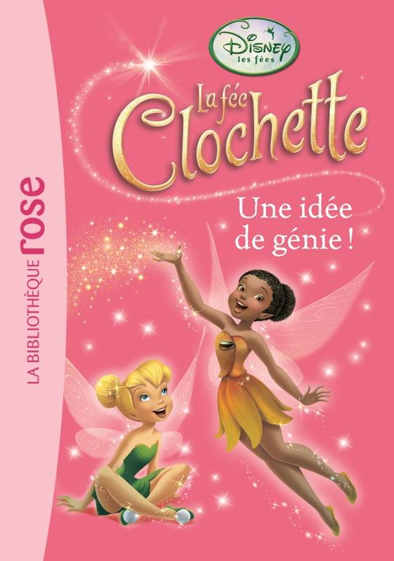 livre la f e clochette 12 une id e de g nie walt disney hachette jeunesse ma premi re. Black Bedroom Furniture Sets. Home Design Ideas