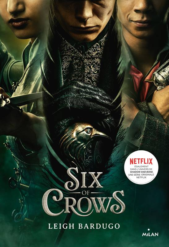 Six of crows, Tome 01, Six of crows T1 - NE