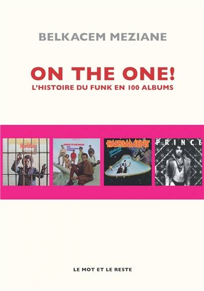 On the one ! / l'histoire du funk en 100 albums